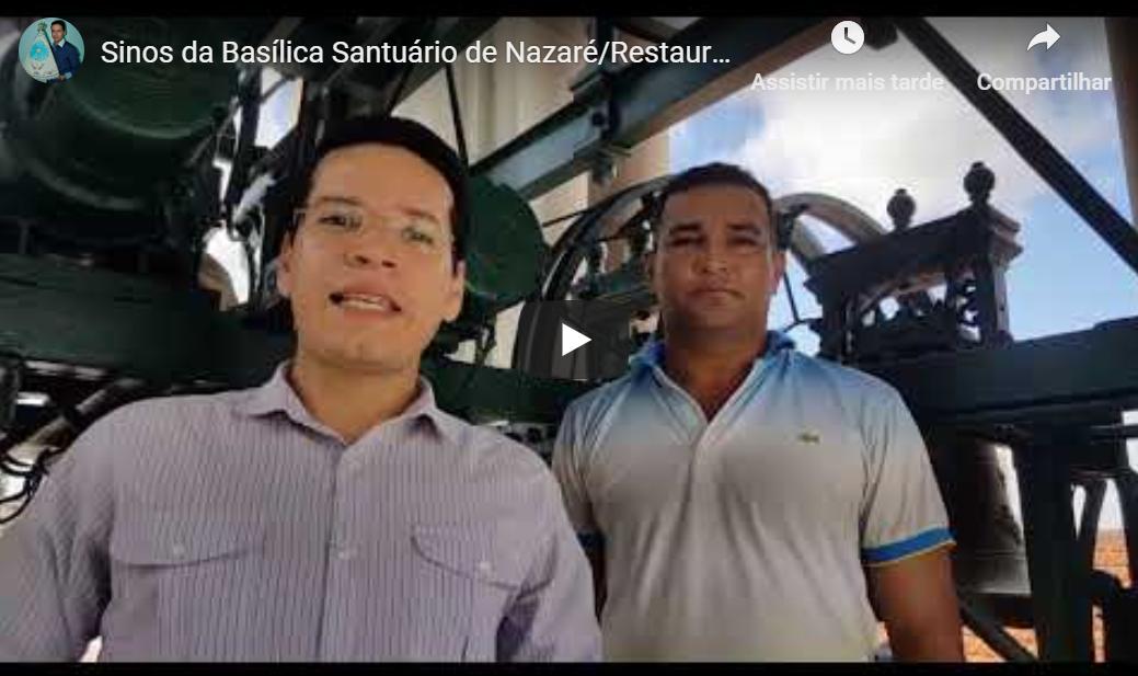 Sinos da Basílica Santuário de Nazaré/Restauração 2019.